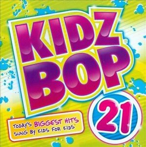Kidz-Bop-Vol-21-Bonus-Tracks-by-Kidz-Bop-Kids-CD-Kidz-Bop