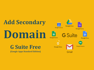 Add-Secondary-Domain-G-Suite-Free-edition-or-Google-Apps-Free-edition-legacy