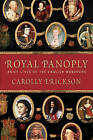 Royal Panoply by Carolly Erickson (Paperback, 2007)