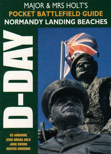Major Et Mme Holt's Pocket Battlefield Guide Pour Normandie Palier Beaches À Maj