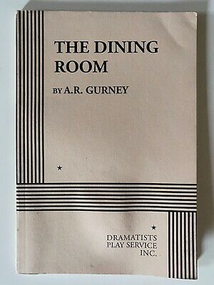The Dining Room : A Play by A. R. Gurney | PB | VG+ Fast Shipping 9780822203100 | eBay