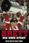Brett His Own Story by Kevin Allen 9781572435964 Paperback 2003