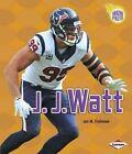 J.J. Watt by Jon Fishman (Paperback / softback, 2014)