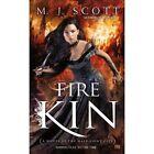 Fire Kin: A Novel of the Half-Light City by M.J. Scott (Paperback, 2014)