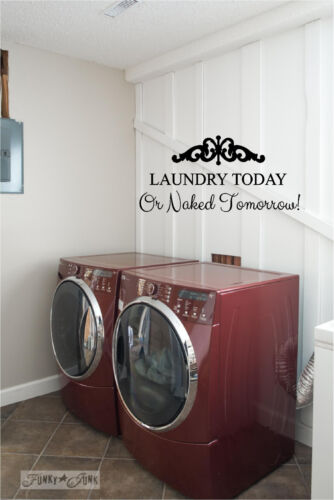 Laundry Today or Naked Tomorrow Wall Sticker Wall Art Vinyl Decals Wash Room