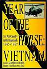 Year of the Horse: Vietnam-1st Air Cavalry in the Highlands 1965-1967 by Kenneth D. Mertal (Hardback, 2004)
