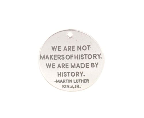 10PCS WE ARE NOT MAKERS OF HISTORY Antiqued Silver Metal Inspiration Charms