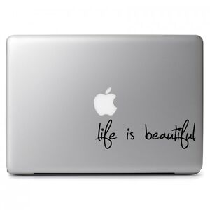 Life-Is-Beautiful-for-Macbook-Air-Pro-11-12-13-15-17-034-Laptop-Vinyl-Decal-Sticker