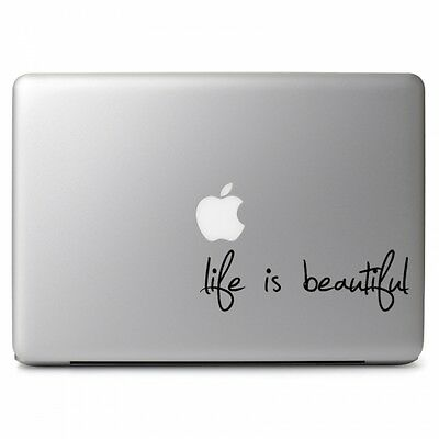 """Life Is Beautiful for Macbook Air Pro 11 12 13 15 17"""" Laptop Vinyl Decal Sticker"""