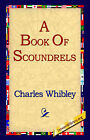 A Book of Scoundrels by Charles Whibley (Hardback, 2006)