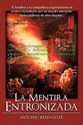 La Mentira Entronizada by Anbros, Antonio Berenguer (Paperback, 2010)