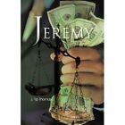 Jeremy by J Tip Thomas (Paperback / softback, 2011)