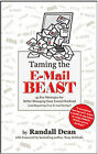 Taming the Email Beast by Randall Dean (Paperback / softback, 2009)