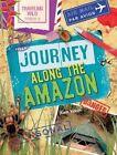 Journey Along the Amazon by Professor Alex Woolf (Paperback / softback, 2014)