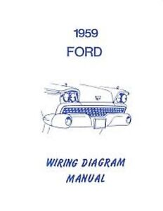 1959 ford galaxie fairlane sunliner ranchero retr hardtop wiring 1959 Ford F250 Wiring Diagram image is loading 1959 ford galaxie fairlane sunliner ranchero retr hardtop