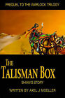 The Talisman Box: Shian's Story by Axel J Moeller (Paperback / softback, 2001)