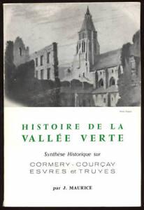 J-MAURICE-HISTOIRE-DE-LA-VALLEE-VERTE-CORMERY-COURCAY-ESVRES-TRUYES