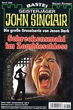 JOHN SINCLAIR ROMAN Nr. 1958 - Schreckensmahl im Zombieschloss - Ian Rolf Hill