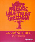 Growing Hope: Daily Readings by Neil Paynter (Paperback, 2006)