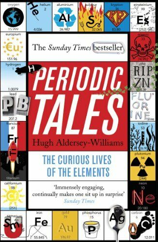 1 of 1 - Periodic Tales: The Curious Lives of the E... by Aldersey-Williams, H 0141041455