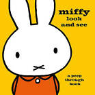 Miffy Look and See: A Peep Through Book by Dick Bruna (Hardback, 2015)