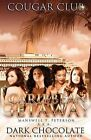 Cougar Club: Caribbean Get Away by Dark Chocolate, Manswell T Peterson (Paperback / softback, 2013)