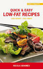 Quick and Easy Low-Fat Recipes: Lose Weight - Feel Great by Nicola Graimes (Paperback, 2010)