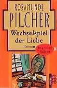 Rosamunde PILCHER - Wechselspiel der Liebe - rororo  Roman
