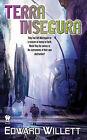 Terra Insegura by Edward Willett (Paperback / softback, 2009)