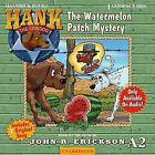 The Watermelon Patch Mystery by John R Erickson (CD-Audio, 2005)
