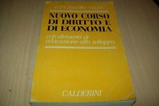 G.P.CASADIO-O.LEE-NUOVO CORSO DI DIRITTO E DI ECONOMIA-CALDERINI 1993 BUONO!!