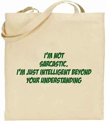 I'm Nicht Sarkastisch Nur Intelligente Groß Baumwolltasche Einkaufstasche Spaß