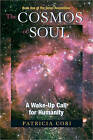 Cosmos of Soul: A Wake-up Call for Humanity by Patricia Cori (Paperback, 2010)
