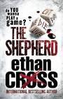 Shepherd: Shepherd Thriller Book 1 by Ethan Cross (Paperback / softback, 2012)