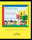 Pictures Poetry and ABCs: My Alphabet Learning Book by Jesse Sharpe (Paperback / softback, 2010)
