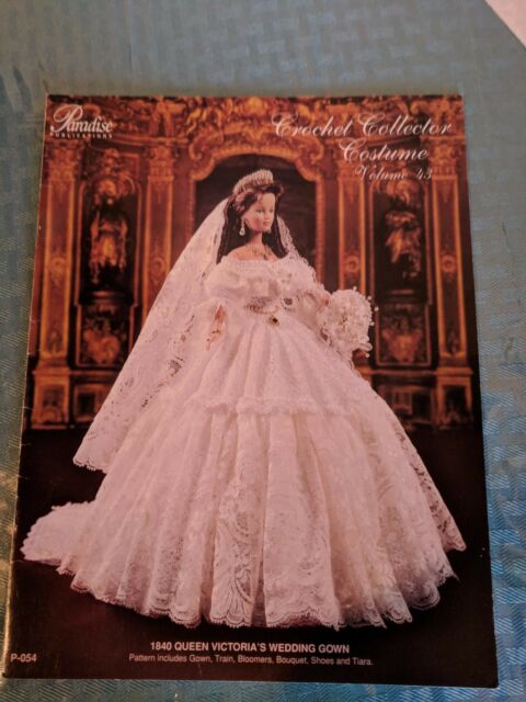 Paradise Vol 43, 1840 Queen Victoria\'s Wedding Gown crochet patterns ...