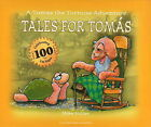 Tales for Tomas: A Tomas the Tortoise Adventure by Mike Miller (Hardback, 2004)