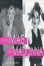 From Mae to Madonna: Women Entertainers in Twentieth-Century America Sochen, Ju