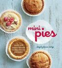 Mini Pies: Sweet and Savory Recipes for the Electric Pie Maker by Abigail Johnson Dodge (Hardback, 2014)