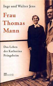 Frau-Thomas-Mann-Inge-und-Walter-Jens-Biographie