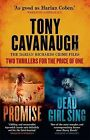 The Darian Richards' Crime Files: Promise and Dead Girl Singing by Tony Cavanaugh (Paperback, 2014)