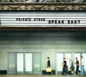 Private-Stock-Speak-Easy-CD-NEW