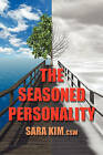The Seasoned Personality by Sara S Kim Csw (Paperback / softback, 2011)