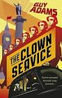 The Clown Service by Guy Adams (Paperback, 2014)