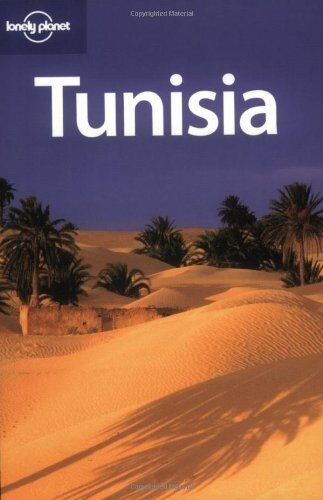 Tunisia (Lonely Planet Country Guides) By Anthony Ham, Abigail Hole