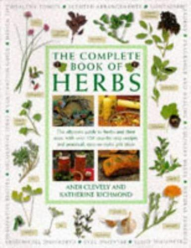 Complete Book of Herbs : The Ultimate Guide to Herbs and Their Uses-ExLibrary 1