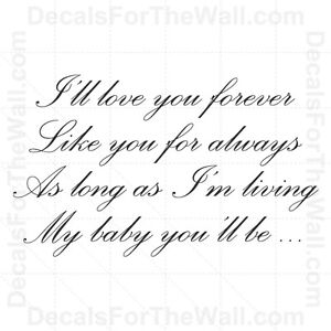 I-039-ll-Love-You-Forever-Like-Always-Baby-You-039-ll-Be-Vinyl-Wall-Decor-Decal-Art-K34