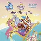 High-Flying Tea (Disney Palace Pets: Whisker Haven Tales) by Rh Disney (Paperback, 2016)