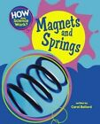 Magnets and Springs by Carol Ballard (Paperback, 2014)