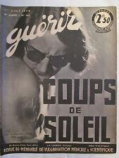 GUERIR 165 COUPS DE SOLEIL (1939)
